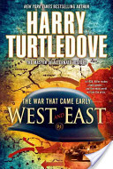 The War That Came Early - West and East