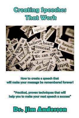 Creating Speeches That Work