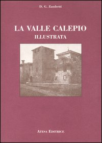 La valle Calepio illustrata (rist