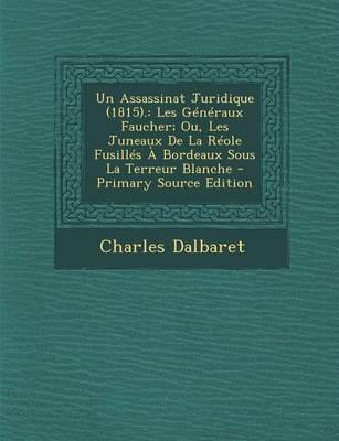 Un Assassinat Juridique (1815).
