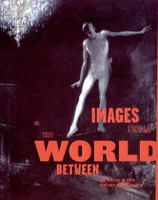 Images from the World Between