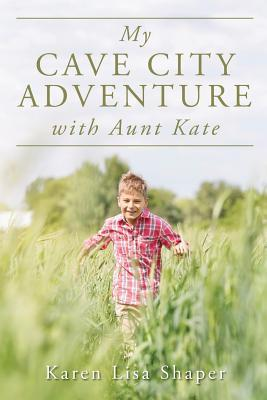 My Cave City Adventure With Aunt Kate