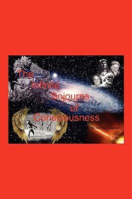 The Infinite Sojourns of Consciousness