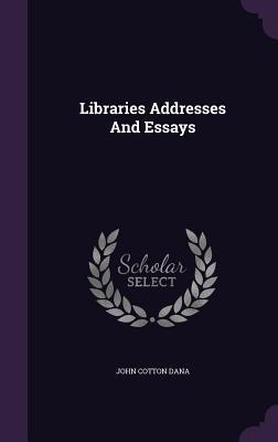 Libraries; Addresses...