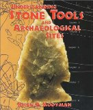 Understanding Stone Tools and Archaeological Sites