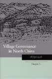 Village governance in North China, 1875-1936