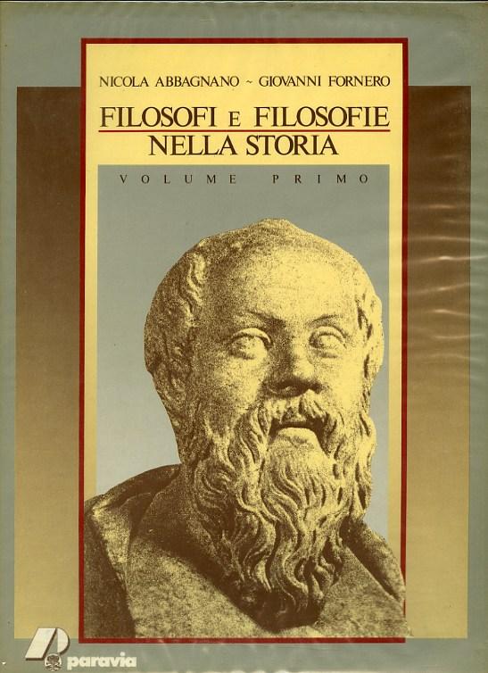 Filosofi e filosofie nella storia vol. 1