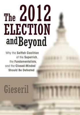 The 2012 Election and Beyond