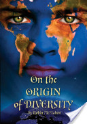 On the Origin of Diversity