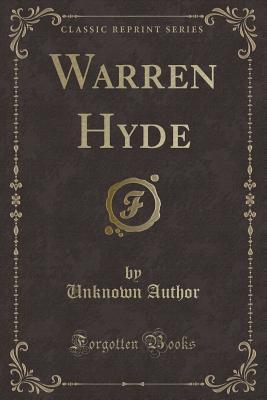 Warren Hyde (Classic Reprint)