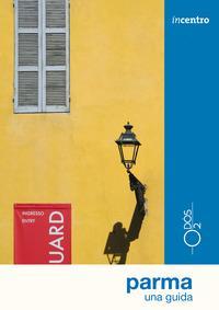 Parma. Una guida