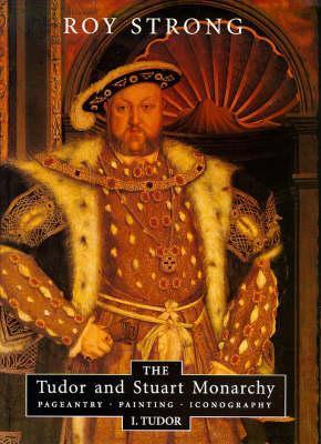 The Tudor and Stuart Monarchy