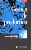 GESTION DE PRODUCTION. 3ème édition 1998