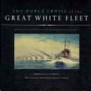 The world cruise of the Great White Fleet
