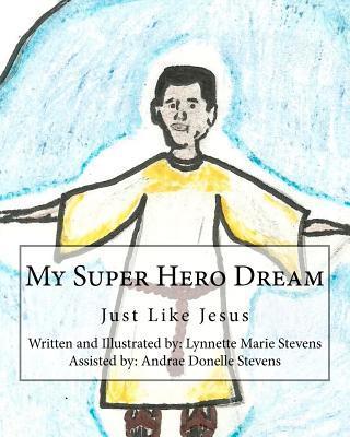 My Super Hero Dream