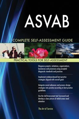 ASVAB Complete Self-Assessment Guide