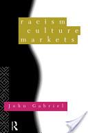 Racism, Culture, Markets