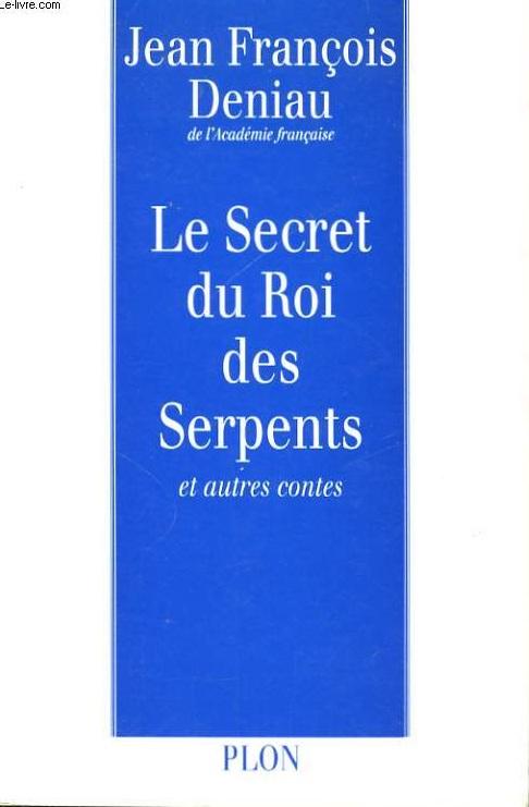 Le secret du roi des...