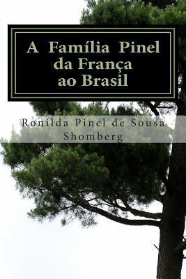 A Família Pinel - Da França Ao Brasil