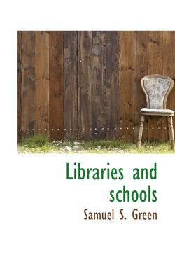 Libraries and Schools