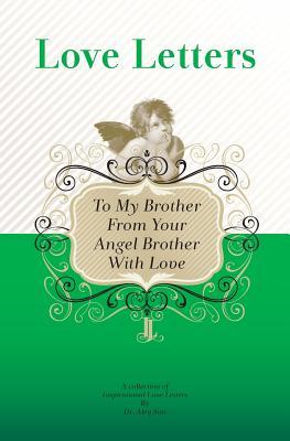 To My Brother, from Your Angel Brother With Love