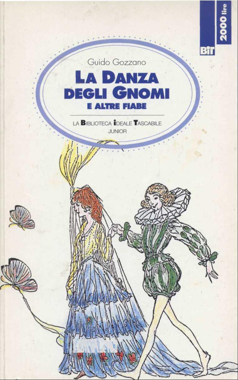"""Guido Gozzano: """"La danza degli gnomi e altre fiabe"""""""