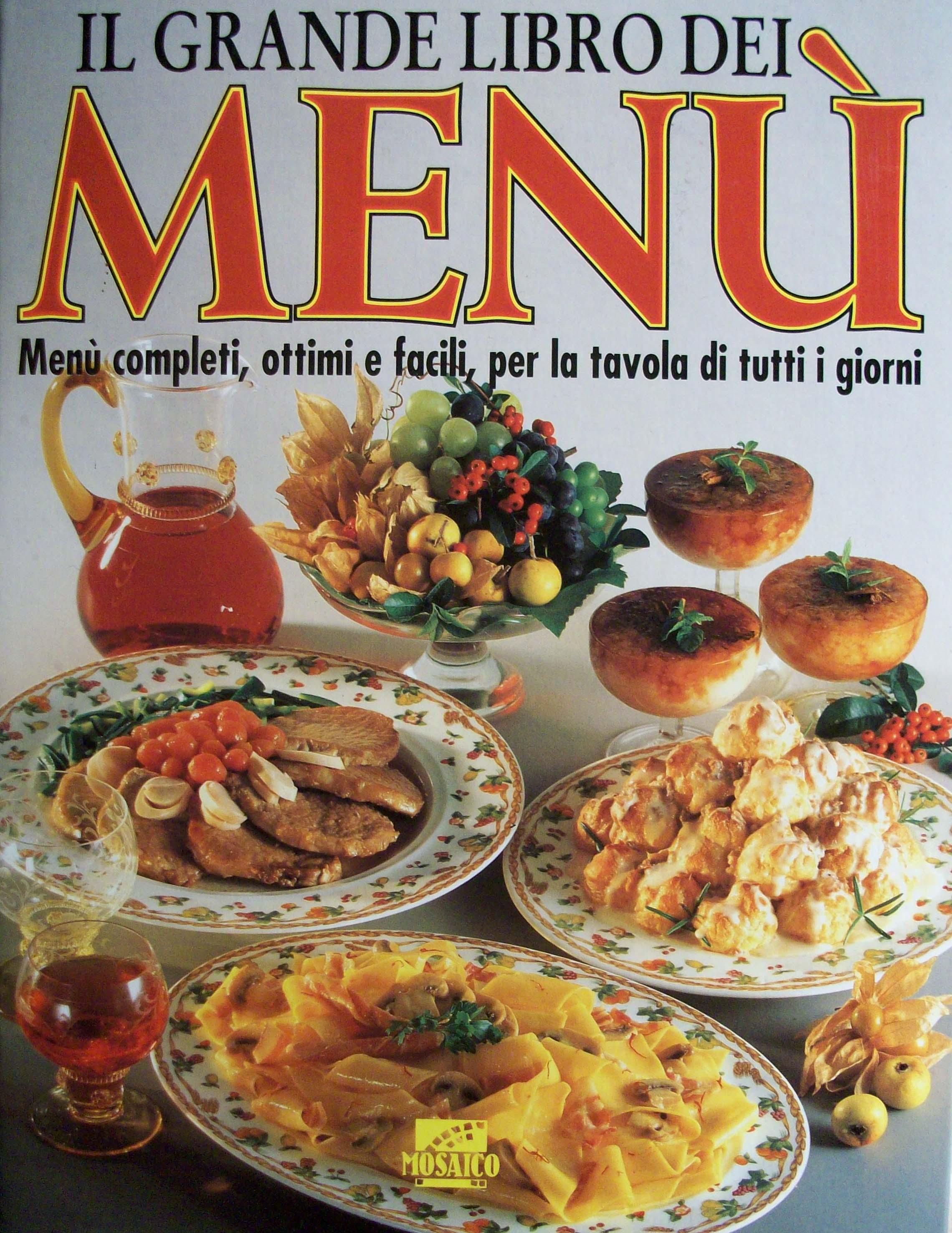 Il grande libro dei menù