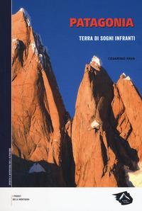 Patagonia. Terra di sogni infranti