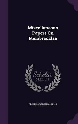 Miscellaneous Papers on Membracidae