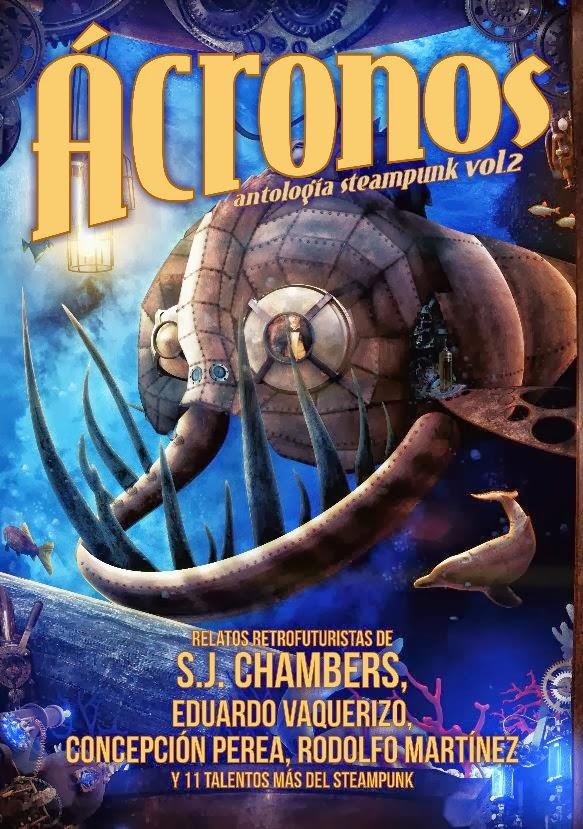 Ácronos. Antología Steampunk Vol. 2