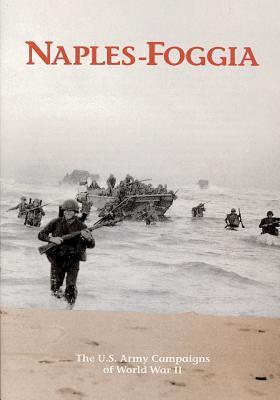 The U.s. Army Campaigns of World War II - Naples- Foggia