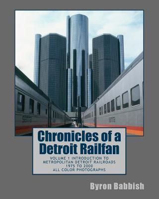Chronicles of a Detroit Railfan