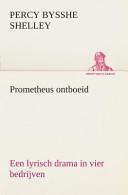 Prometheus ontboeid ...
