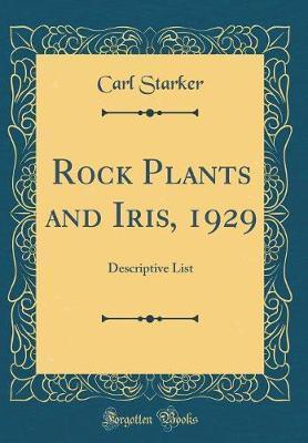 Rock Plants and Iris, 1929