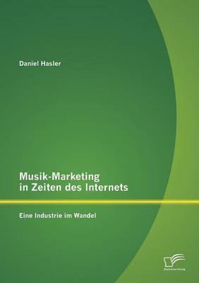 Musik-Marketing in Zeiten des Internets