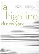 La High Line di New York. Un parco nel cielo