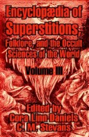 Encyclopfdia of Superstitions, Folklore, and the Occult Sciences of the World