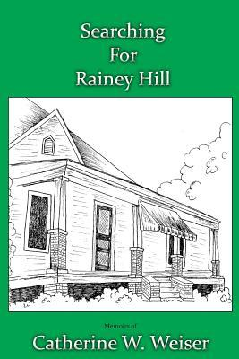 Searching for Rainey Hill