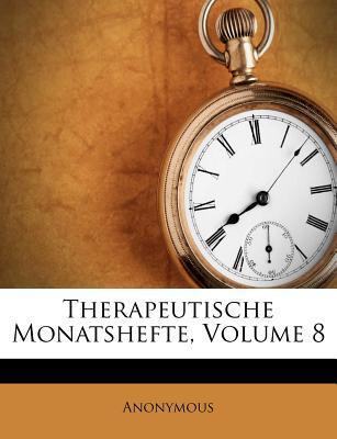 Therapeutische Monatshefte, Volume 8