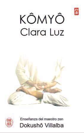 Kômyô. Clara Luz