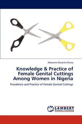Knowledge & Practice of Female Genital Cuttings Among Women in Nigeria