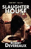 Slaughterhouse High