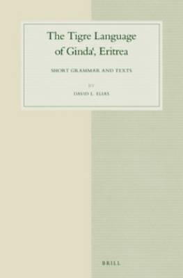 The Tigre Language of Ginda, Eritrea