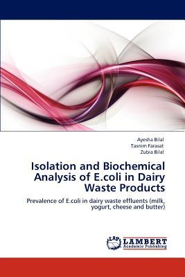 Isolation and Biochemical Analysis of E.coli in Dairy Waste Products