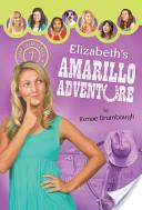 Elizabeth's Amarillo Adventure