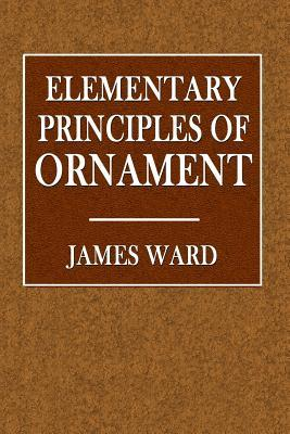 Elementary Principles of Ornament