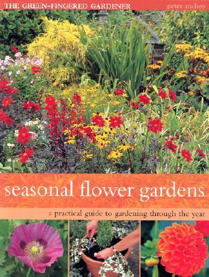 Seasonal Flower Gardens