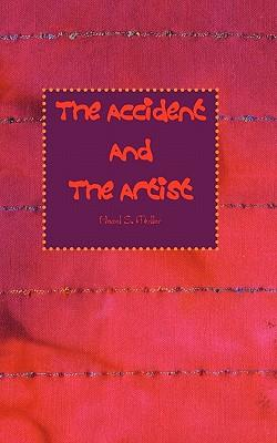 The Accident and the Artist