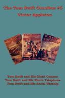 The Tom Swift Omnibus #6