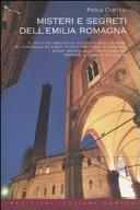 Misteri e segreti dell'Emilia Romagna